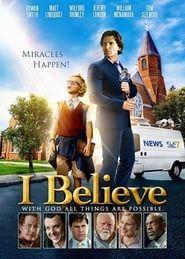 I Believe streaming vf