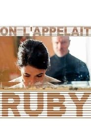 On l'appelait Ruby streaming vf
