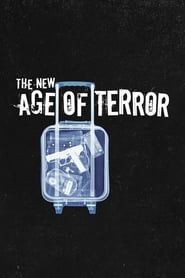 The New Age of Terror streaming vf