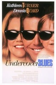Undercover Blues streaming vf