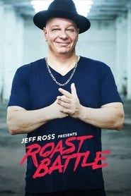 Jeff Ross Presents Roast Battle streaming vf