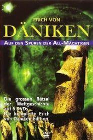 Erich von Däniken - Auf den Spuren der Allmächtigen streaming vf