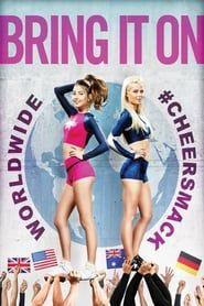 Bring It On: Worldwide #Cheersmack streaming vf