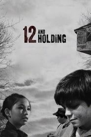 12 and Holding streaming vf
