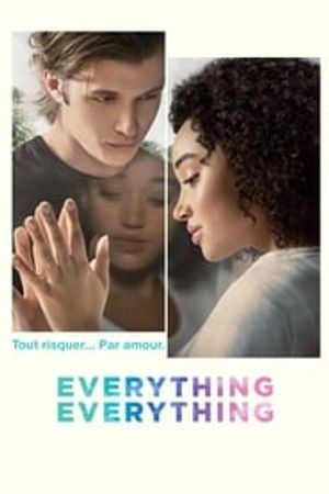 Everything, Everything 2017 bluray film complet