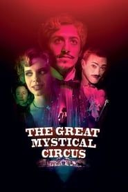 The Great Mystical Circus streaming vf
