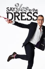 Say Yes to the Dress streaming vf