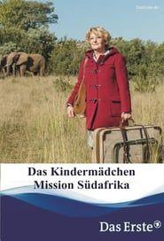 Das Kindermädchen - Mission Südafrika streaming vf