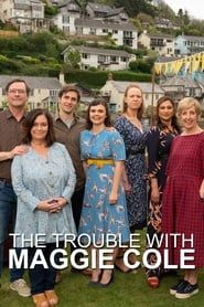 The Trouble with Maggie Cole streaming vf
