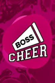 Boss Cheer streaming vf