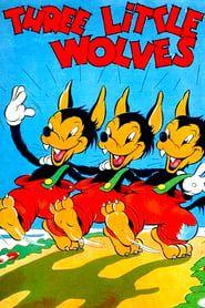 Les Trois Petits Loups streaming vf