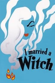I Married a Witch streaming vf