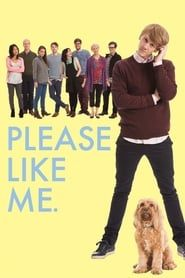 Please Like Me streaming vf