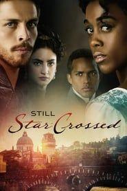 Still Star-Crossed streaming vf