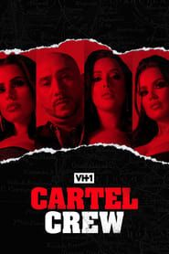 Cartel Crew streaming vf