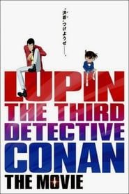Lupin the Third vs. Detective Conan: The Movie streaming vf