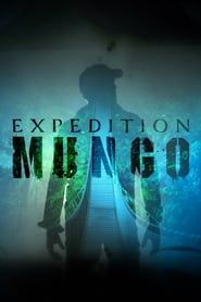 Expedition Mungo streaming vf