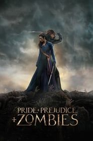 Pride and Prejudice and Zombies streaming vf