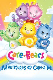 Care Bears: Adventures in Care-a-lot streaming vf