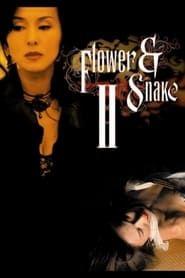 Flower & Snake II streaming vf