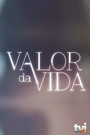 Valor da Vida streaming vf