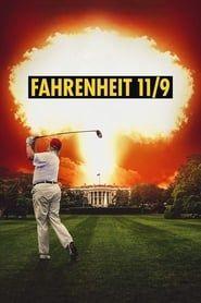 Fahrenheit 11/9 streaming vf