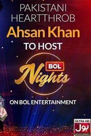 Bol Nights With Ahsan Khan streaming vf