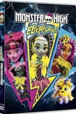 Monster High : Electrisant 2017 film complet