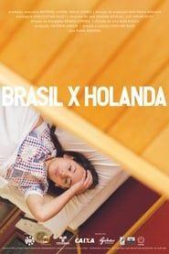 Brasil x Holanda streaming vf
