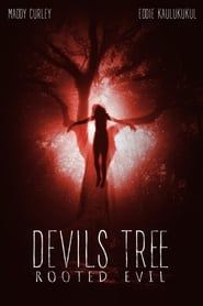Devil's Tree: Rooted Evil streaming vf