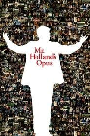 Mr. Holland's Opus streaming vf