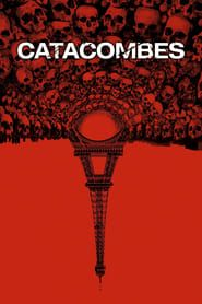 Catacombes streaming vf