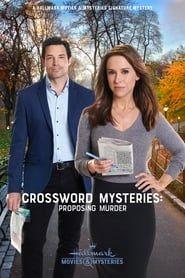 Crossword Mysteries: Proposing Murder streaming vf