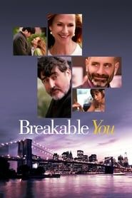 Breakable You streaming vf