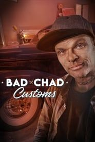 Bad Chad Customs streaming vf