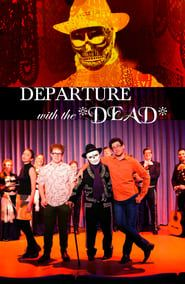 Departure with the Dead streaming vf