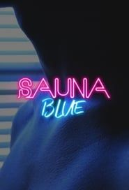 Sauna Blue streaming vf