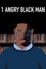 1 Angry Black Man streaming vf