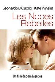 Les Noces rebelles streaming vf