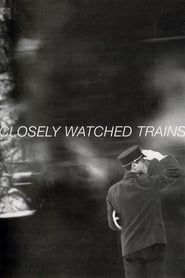 Closely Watched Trains streaming vf