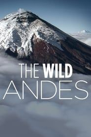 The Wild Andes streaming vf