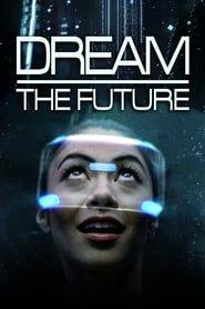 Rêver le futur streaming vf