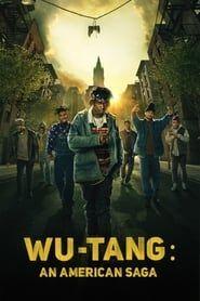 Wu-Tang: An American Saga streaming vf