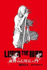 Lupin the Third: The Blood Spray of Goemon Ishikawa streaming vf