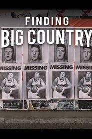 Finding Big Country streaming vf
