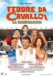 Febbre da cavallo - La mandrakata streaming vf
