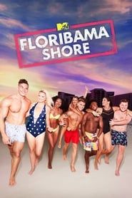 Floribama Shore streaming vf