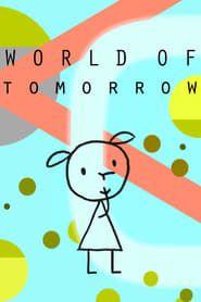 World of Tomorrow streaming vf