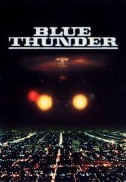 Blue Thunder streaming vf