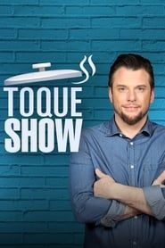 Toque Show streaming vf